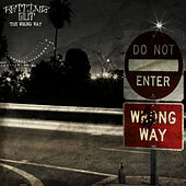 The Wrong Way by Rotting Out