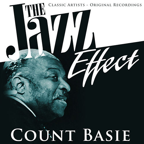 The Jazz Effect - Count Basie by Count Basie