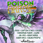Play & Download Poison Arrow Riddim by Various Artists | Napster