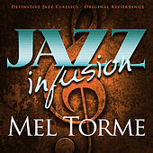 Jazz Infusion - Mel Torme von Various Artists