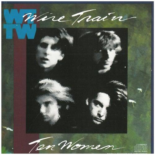 Ten Women by Wire Train