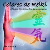 Play & Download Colores de Reiki: Música Continua Sin Interrupción by Andreas | Napster