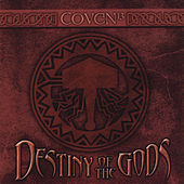 Play & Download Destiny of the Gods by Coven | Napster