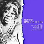 Blame It on the Blues von Ma Rainey