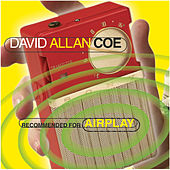 Recommended For Airplay by David Allan Coe