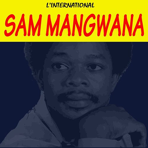 Play & Download L'international by Sam Mangwana | Napster