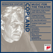 Bernstein Century II: Copland - Music for the Theatre and other works by Various Artists