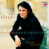 Play & Download Yuri Bashmet:  Brahms and Shostakovich by Moscow Soloists; Yuri Bashmet | Napster