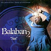 Balaban, Vol. 2 by Alihan Samedov