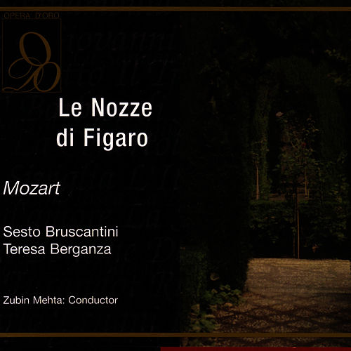 Play & Download Le Nozze di Figaro by Zubin Mehta | Napster