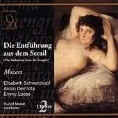 Play & Download Die Entfuhrung aus dem Serail (The Abduction from the Seraglio) by Rudolf Moralt | Napster