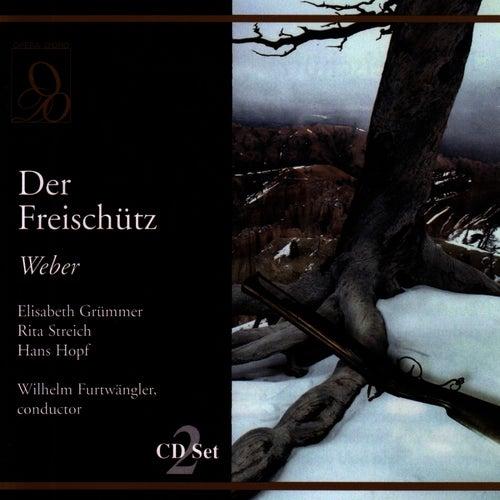Play & Download Der Freischutz by Carl Maria von Weber | Napster
