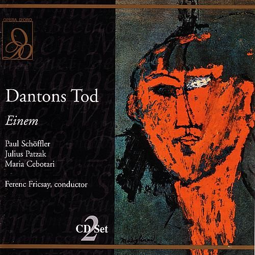 Play & Download Dantons Tod by Ferenc Fricsay | Napster