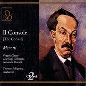 Play & Download Il Console (The Consul) by Gian Carlo Menotti | Napster