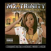 Play & Download The Madness Never Ends Chopped and Screwed by Mz. Trinity | Napster