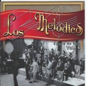 Play & Download Epoca de Oro, Vol. 6 by Los Melodicos | Napster