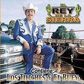 Play & Download Los Tiliches Y el Buey by El Rey De La Sierra | Napster