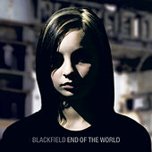 End Of The World (RADIO EDIT) by Blackfield