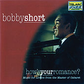 Play & Download How's Your Romance by Bobby Short | Napster