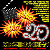 Play & Download Bang Bang: 20 Movie Songs by Friday Night At The Movies | Napster