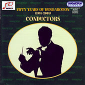 Fifty Years of Hungaroton - Conductors von Various Artists