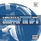 Play & Download Choppin Em up 9 by Michael