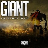 Play & Download Giant by Kris Holiday | Napster