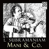 Mani & Co. by L. Subramaniam