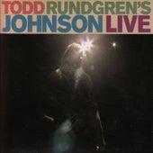 Play & Download Todd Rundgren's Johnson Live by Todd Rundgren | Napster