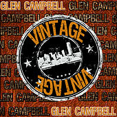 Vintage: Glen Campbell (Live) by Glen Campbell