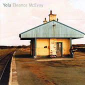 Play & Download Yola by Eleanor McEvoy | Napster