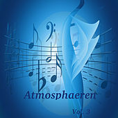 Play & Download Atmosphaeren, Vol. 3 by Various Artists | Napster