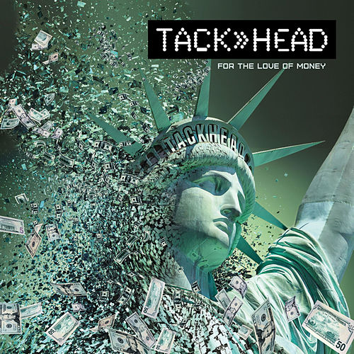 Play & Download For the Love of Money by Tackhead | Napster