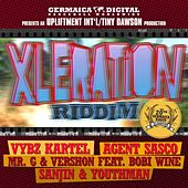 Play & Download Xleration Riddim by Various Artists | Napster