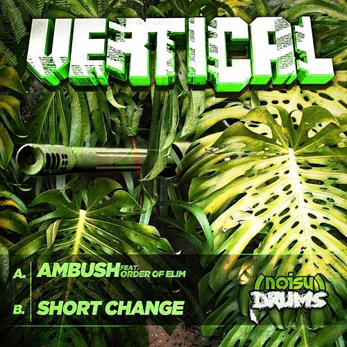 Play & Download Ambush / Short Change by Vertical | Napster