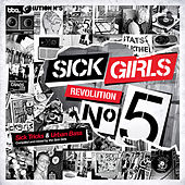 Play & Download Sick Girls - Revolution N°5 - Sick Tricks and Urban Bass by Various Artists | Napster