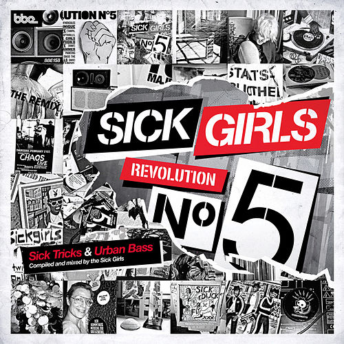 Sick Girls - Revolution N°5 - Sick Tricks and Urban Bass by Various Artists