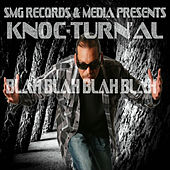 Play & Download Blah Blah Blah Blah by Knoc-Turn'Al | Napster