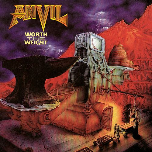 Play & Download Worth The Weight by Anvil | Napster