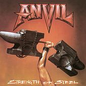 Play & Download Strength Of Steel by Anvil | Napster