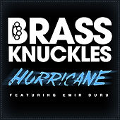 Play & Download Hurricane (Remixes) by Brass Knuckles | Napster