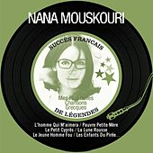Play & Download Mes plus belles chansons grecques (Succès français de légendes - Remastered) by Nana Mouskouri | Napster