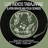 Play & Download Maria Helena (Succès de légendes - Latin Brazilian Folk Songs - Remastered) by Los Indios Tabajaras | Napster