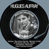 Santiano (Succès français de légendes - Remastered) by Hugues Aufray