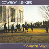 Play & Download The Caution Horses by Cowboy Junkies | Napster