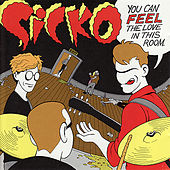 Play & Download You Can Feel The Love In This Room by Sicko | Napster