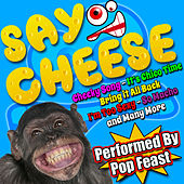 Play & Download Say Cheese by Pop Feast | Napster