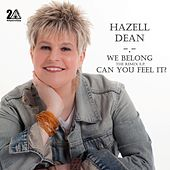 We Belong / Can You Feel It - Remix EP by Hazell Dean