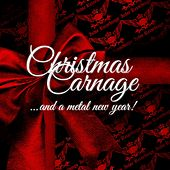 Christmas Carnage by Various Artists