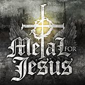 Play & Download Metal For Jesus by Various Artists | Napster